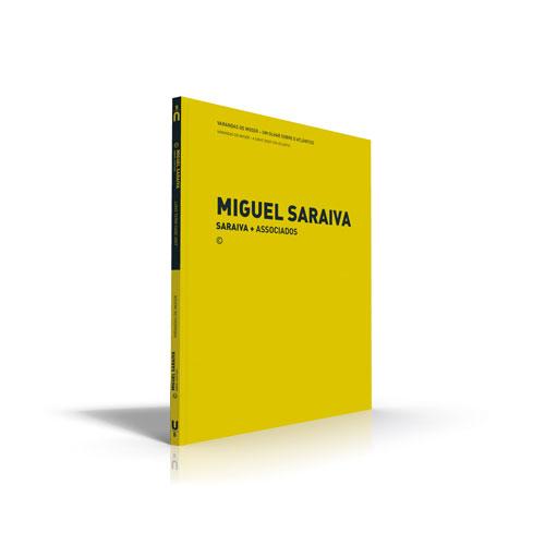 MIguel Saraiva, Saraiva + Associados