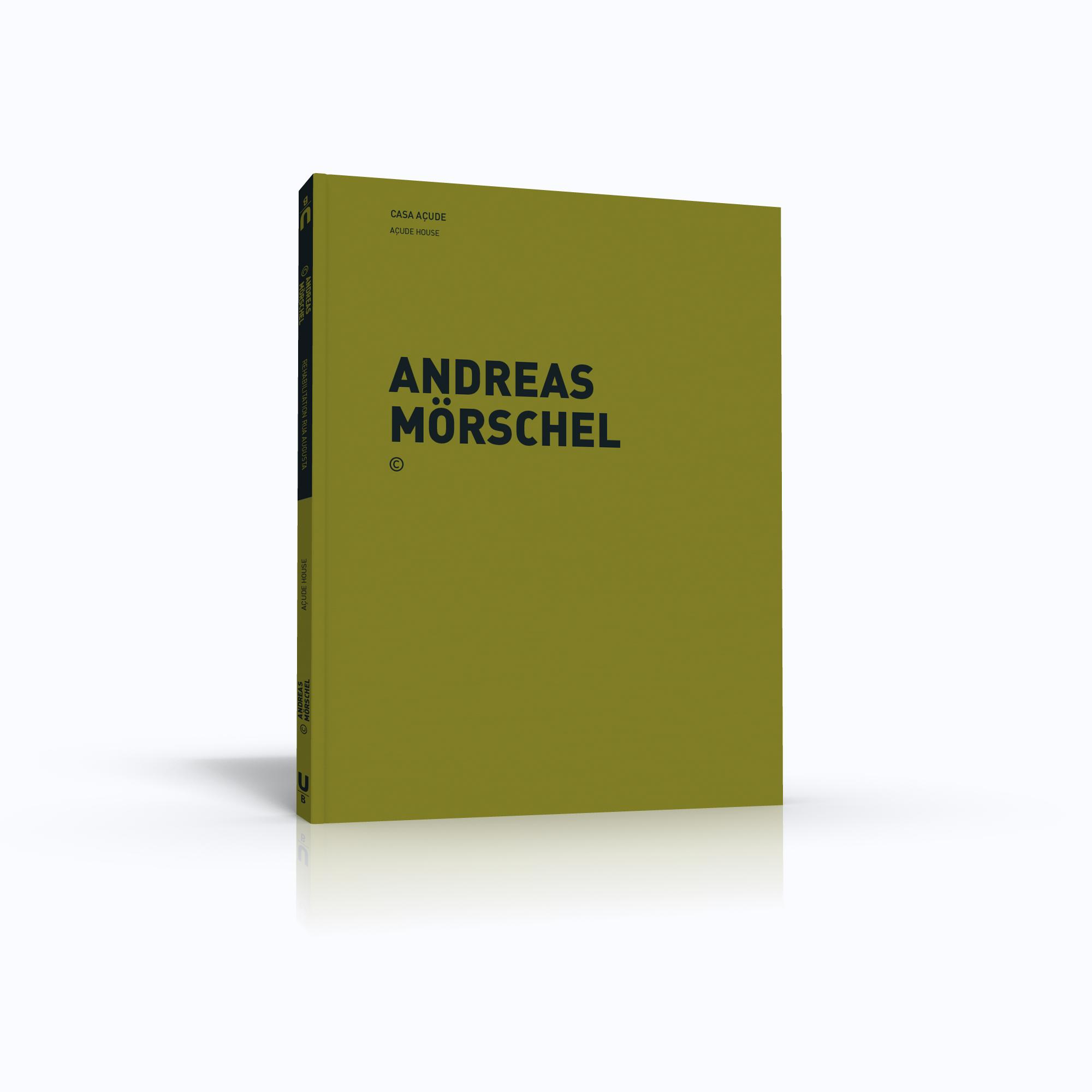 ANDREAS MÖRSCHEL |Casa Açude + Reabilitação Rua Augusta