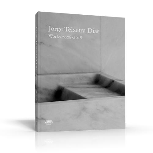 Jorge Teixeira Dias Works 2008-2019